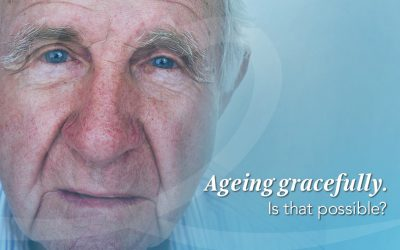 5 Tips to Ageing with Dignity